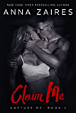 Claim Me (Capture Me Book 3) (English Edition)