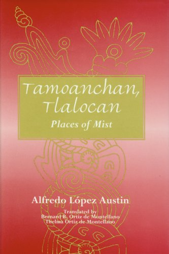 Colorado Mist (Tamoanchan, Tlalocan: Places of Mist (Mesoamerican Worlds))