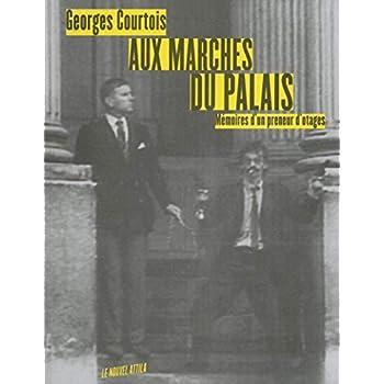 Aux marches du palais - Mémoires du preneur d'otages