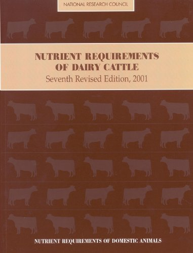 Nutrient Requirements of Dairy Cattle 2001 (Nutrient Requirements of Domestic Animals: A Series)