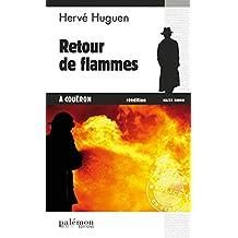 Retour de flammes à Coueron: Un polar breton (Enquêtes en série t. 5)