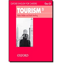 Oxford English for Careers: Tourism 2: Class Audio CD