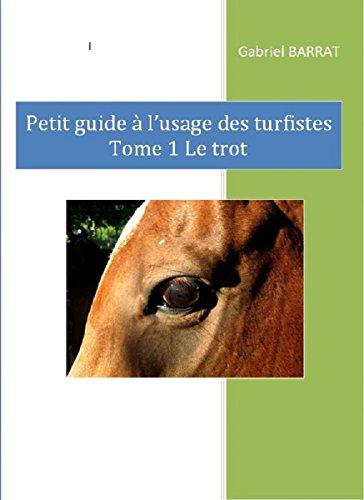 petit-guide--l-usage-des-turfistes-tome-1-le-trot