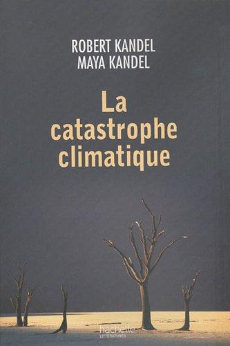 La catastrophe climatique