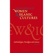 Encyclopedia of Women and Islamic Cultures, Volume 1: Methodologies, Paradigms and Sources (Encyclopedia of Women & Islamic Cultures)