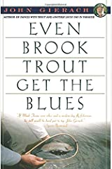 Even Brook Trout Get the Blues (John Gierach's Fly-Fishing Library) Paperback