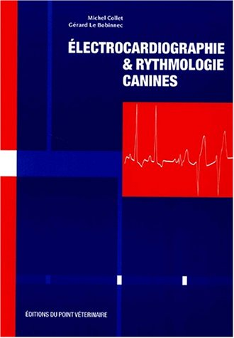 Electrocardiographie & rythmologie canines