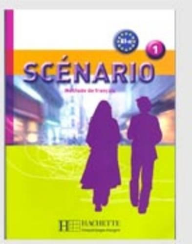 Scenario: Livre de l'eleve + CD-audio 1: Methode De Francais: Livre D'eleve A1-A2