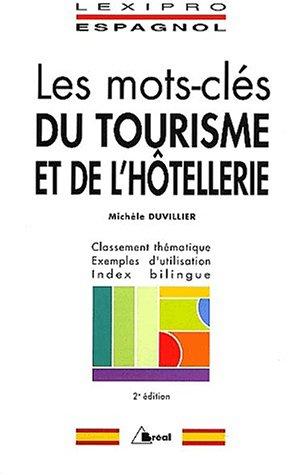 Lexipro espagnol - Les mots-clés du tourisme et hotellerie