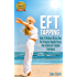 EFT Tapping: How To Relieve Stress And Re-Energise Rapidly Using The Emotional Freedom Technique (Beginners Guide)