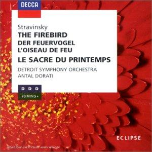 Stravinsky : L'Oiseau de Feu ; Le Sacre du Printemps