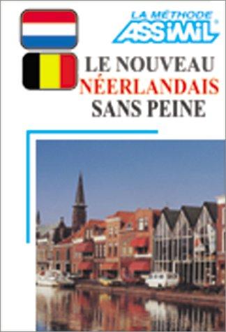 Le Nouveau Néerlandais sans peine (1 livre + coffret de 4 cassettes)