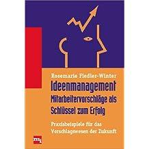 Ideenmanagement, Mitarbeitervorschläge als Schlüssel zum Erfolg