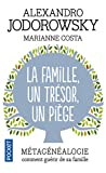 La Famille, un trésor, un piège