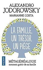 La Famille, un trésor, un piège de Marianne COSTA
