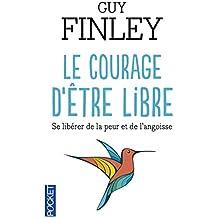 Le courage d'être libre