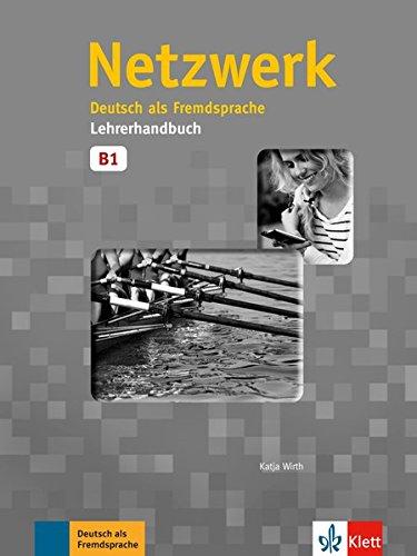 Netzwerk: Lehrerhandbuch B1 por Stefanie Dengler