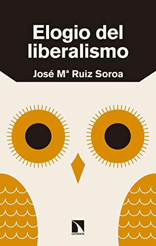 Elogio del liberalismo (Mayor) por José María Ruíz Soroa