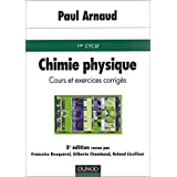 Chimie physique : Cours et exercices corrigés, 5e édition