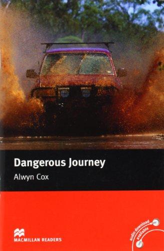 Macmillan Readers Dangerous Journey Beginner Without CD