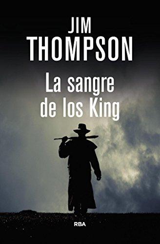 La sangre de los King (NOVELA POLICÍACA BIB)