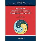 Agopuntura. Medicina occidentale. Manipolazione fasciale