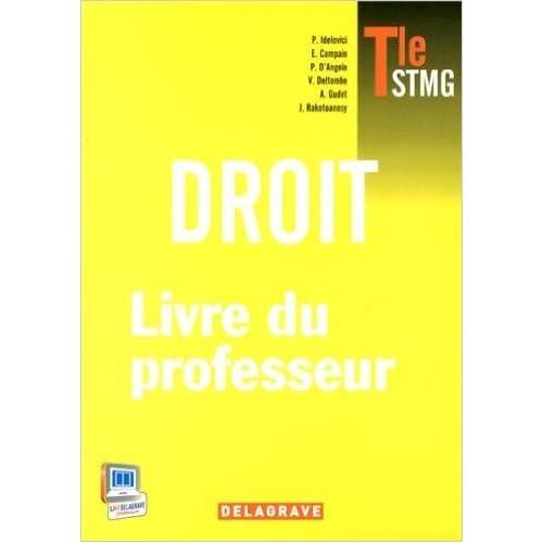 Droit Tle STMG : Livre du professeur de Philippe Idelovici ( 6 août 2013 )