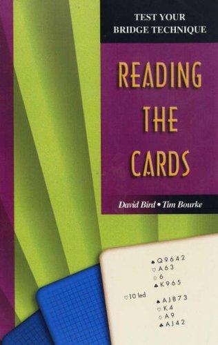 Reading the Cards (Test Your Bridge Technique)