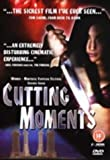 Cutting Moments [DVD]