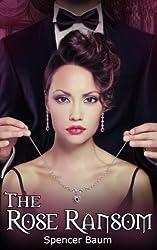 The Rose Ransom (Girls Wearing Black: Book Three) (English Edition)