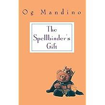 The Spellbender's Gift
