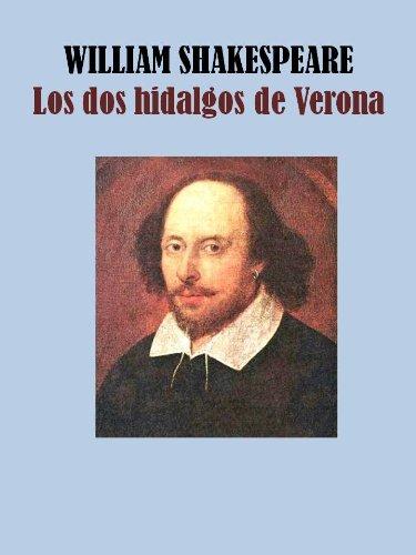 LOS DOS HIDALGOS DE VERONA por WILLIAM SHAKESPEARE