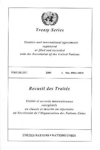 Treaty Series/Recueil Des Traites, Volume 2571: I. Nos. 45861-45870 (45870)