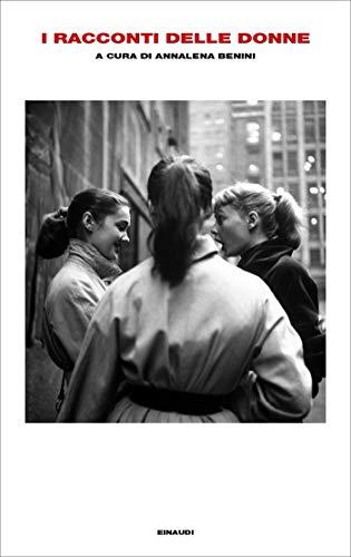 I racconti delle donne (Supercoralli) di [VV., AA.]