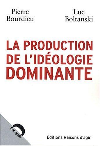 la-production-de-l-39-idologie-dominante