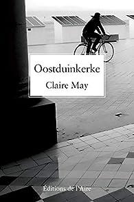 Oostduinkerke par Claire May