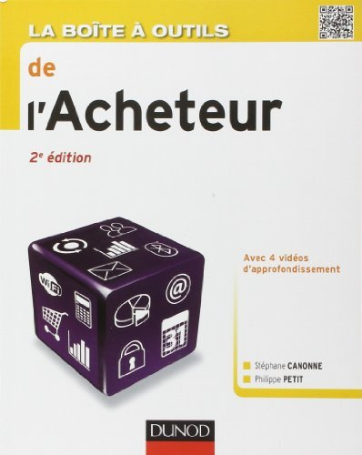 La bote  outils de l'Acheteur - 2e d. de Stphane Canonne (5 juin 2013) Broch