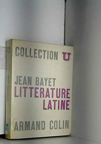 Littérature latine in-8, broché, 541pp par Bayet Jean