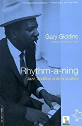 Rhythm-a-ning: Jazz Tradition And Innovation: Jazz Traditions and Innovation