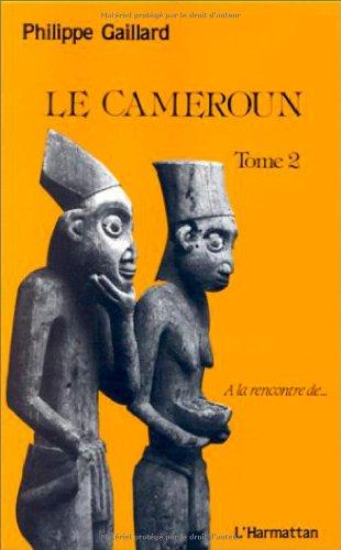 Le Cameroun, tome 2