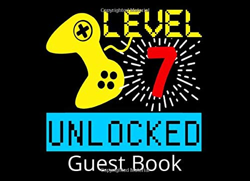 Level 7 Unlocked Guest Book: 7th Birthday Party Guestbook and Keepsake Book for 7 Year Olds