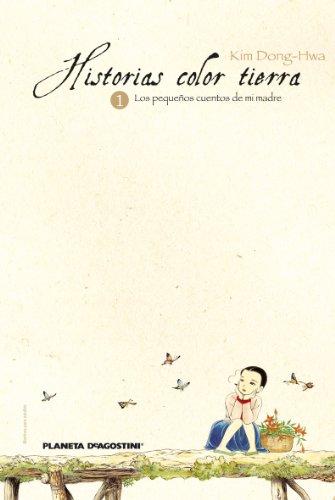 Historias color tierra nº 01 por Kim Dong-Hwa