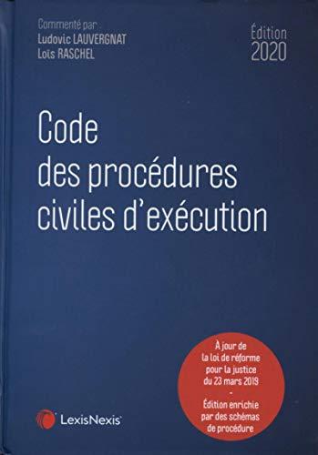 Code des procédures civiles d'exécution 2020 par Loïs Raschel