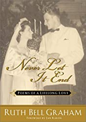 Never Let it End: Poems of a Lifelong Love