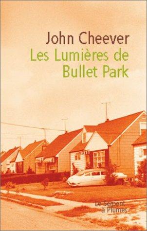 Les Lumières de Bullet Park (French Edition)