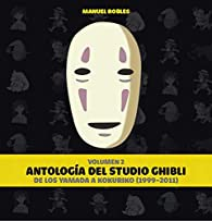 Antología del studio Ghibli Vol II par Manuel Robles
