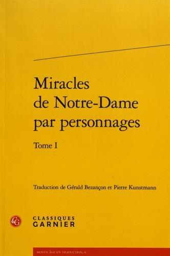 Miracles de Notre-Dame par personnages : Tome 1