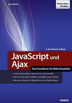 JavaScript und Ajax von [Winkler, Jan]