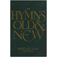 New Anglican Hymns: Old and New