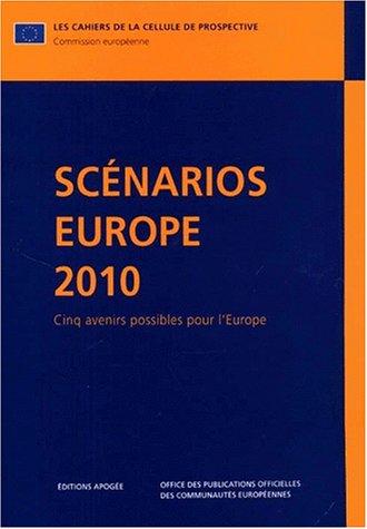 Scénarios Europe 2010